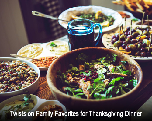 Twists on Family Favorites for Thanksgiving Dinner